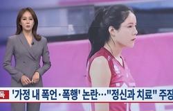 Đả nữ bóng chuyền Lee Da Yeong dính thêm bê bối kết hôn, doạ giết cả nhà chồng