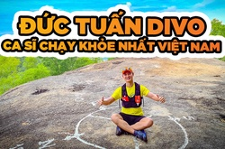 """Ca sĩ Đức Tuấn bén duyên chạy bộ, phấn đấu là """"Ca sĩ chạy khỏe nhất Việt Nam"""""""