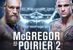 Conor McGregor chấp nhận đề nghị UFC đấu với Dustin Poirier tháng 1 năm sau