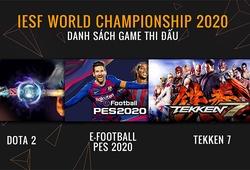IeSF Esports World Championship 2020 chốt danh sách tuyển thủ Việt Nam