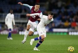 Link trực tiếp Burnley vs Chelsea, Ngoại hạng Anh 2020