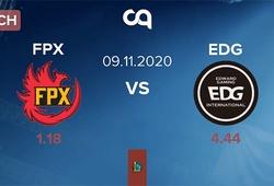 Kết quả FPX vs EDG, vòng bảng NEST Cup 2020