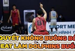 Quyết không buông bỏ, Saigon Heat làm buồn lòng Nha Trang Dolphins