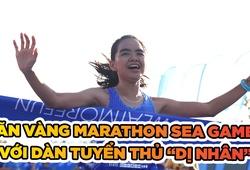 """Marathon quyết săn vàng SEA Games với dàn tuyển """"dị nhân"""""""