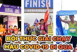 Hậu COVID-19, runner Việt bội thực giải chạy phong trào
