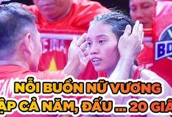 Buồn của Nguyễn Thị Tâm: Tập cả năm, đấu... 20 giây