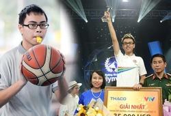 Nhà vô địch Olympia Trần Thế Trung: Có một tình yêu bóng rổ theo cách đặc biệt