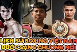 Nhìn lại một năm đầy thành tựu của Boxing Việt Nam