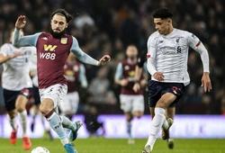 Lịch trực tiếp Bóng đá TV hôm nay 8/1: Aston Villa vs Liverpool
