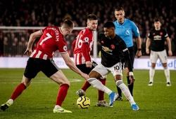 Lịch trực tiếp Bóng đá TV hôm nay 27/1: MU vs Sheffield United