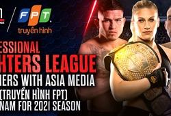 Giải MMA PFL được phát sóng chính thức tại Việt Nam