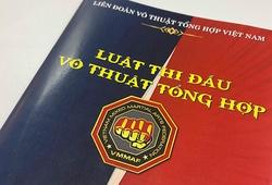 Luật thi đấu MMA Việt Nam 2021 chính thức được ban hành