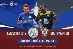 Bán kết FA Cup: Leicester City - Southampton, tấm vé Chung kết dễ dàng cho Bầy cáo?