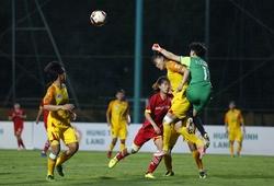 Trực tiếp bóng đá nữ cúp Quốc gia Việt Nam 2021 hôm nay mới nhất