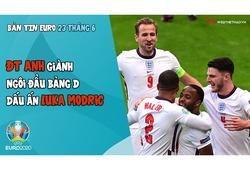 NHỊP ĐẬP EURO 2021 | Bản tin ngày 23/6: ĐT Anh giành ngôi đầu bảng D, dấu ấn Luka Modric