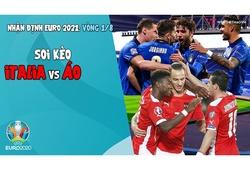 Nhận định EURO 2021| Vòng 1/8: Soi kèo Italia vs Áo | Bóng đá