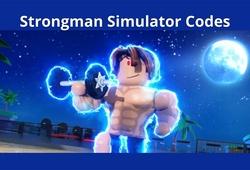 Code Strongman Simulator Roblox mới nhất 2021