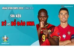 Nhận định EURO 2021| Vòng 1/8: Bỉ vs Bồ Đào Nha | Bóng đá