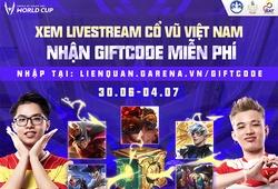 Sự kiện nhận giftcode Liên Quân khi xem livestream AWC 2021