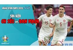 Nhận định EURO 2021 | Vòng tứ kết: Soi kèo CH Séc vs Đan Mạch