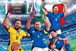 Ảnh chế EURO 2021: Chức vô địch trở về… Rome