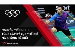 Nguyễn Tiến Minh từng lập kỷ lục thế giới mà không hề biết