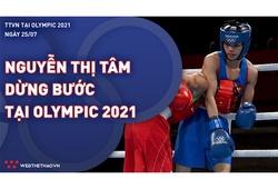 Nhật ký đoàn Thể thao Việt Nam tại Olympic Tokyo ngày 25/7