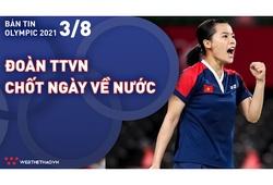 Nhịp đập Olympic 2021 | 03/08: Đoàn Thể thao Việt Nam chốt ngày về nước