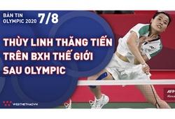 Nhịp đập Olympic 2021 | 07/08: Hot girl Thùy Linh thăng tiến BXH Thế giới sau Olympic