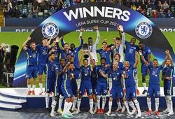 Kết quả Chelsea vs Villarreal: The Blues giành Siêu cúp châu Âu 2021