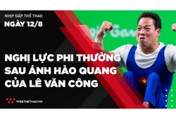 Nhịp đập Thể thao 12/08: Nghị lực phi thường sau ánh hào quang Paralympic của Lê Văn Công