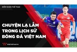 Hủy V. League và những chuyện lạ lẫm trong lịch sử bóng đá Việt Nam