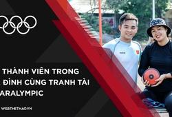 Khi thành viên trong gia đình cùng tranh tài ở Paralympic