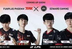 Nhận định FPX vs EDG – Chung kết LPL Mùa Hè 2021