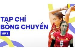 Tạp chí bóng chuyền | Số 3 | Hoa khôi Kim Huệ với kỷ lục siêu phàm 18 mùa liên tục dự giải VĐQG