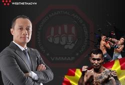 Chân dung Chủ tịch Liên đoàn Võ tổng hợp Việt Nam và tương lai đầy hứa hẹn của MMA Việt