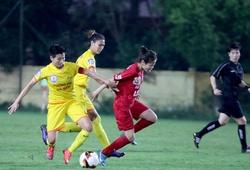 Lịch thi đấu bóng đá nữ VĐQG Việt Nam 2020 hôm nay