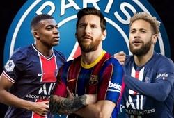 Barca phát hoảng khi PSG xác nhận về Messi