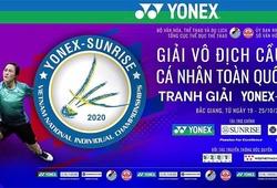 Kết quả và lịch thi đấu giải vô địch cầu lông Cá nhân toàn quốc 2020