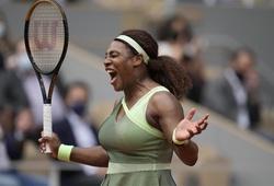 Kết quả tennis Roland Garros mới nhất:Thời đến với Serena Williams!