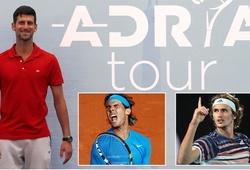 """Sáng lập Adria Tour, Djokovic """"phớt lờ"""" Nadal và Federer?"""