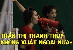 Thanh Thúy ở lại, VTV Bình Điền Long An gửi lời đanh thép