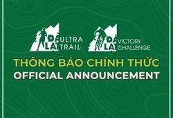 Thông cáo chính thức từ BTC Dalat Ultra Trail 2020 và Dalat Victory Challenge 2020