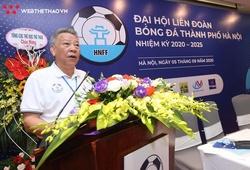 Sau 16 năm trống ghế, Liên đoàn bóng đá Hà Nội có Chủ tịch mới