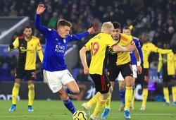 Watford vs Leicester City trực tiếp kênh nào?