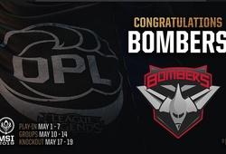 Bombers là đội đầu tiên đủ điều kiện tham gia MSI 2019
