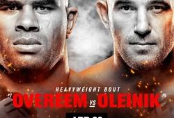 Kết quả UFC Fight Night 149: Alistair Overeem vs. Aleksei Oleinik diễn ra tại Saint Petersburg, Nga