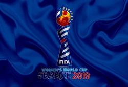 Lịch thi đấu World Cup nữ 2019 (7/6 - 7/7)