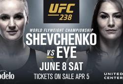 Nhận định trận đấu tranh đai Valentina Shevchenko vs Jessica Eye tại UFC 238 trên ESPN+, 9h00, 9/6