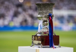 Lịch thi đấu Siêu Cúp Tây Ban Nha: 4 đội cùng tranh tài